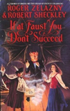 fantasy book reviews Roger Zelazny, Bring Me the Head of Prince Charming, If at Faust You Don't Succeed, A Farce to Be Reckoned With