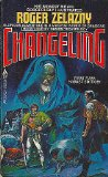 Roger Zelazny science fiction book reviews 1. Changeling 2. Madwand
