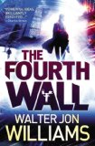 science fiction book reviews Walter Jon Williams 1. This Is Not a Game 2. Deep State 3. The Fourth Wall