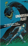 Frederik Pohl science fiction book reviews Undersea Eden 1. Undersea Quest 2. Undersea Fleet 3. Undersea City
