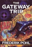 science fiction The Gateway Trip: Tales and Vignettes of the Heechee