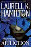 Laurell K. Hamilton Anita Blake Affliction