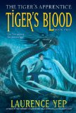 children's fantasy Laurence Yep 1. The Tiger's Apprentice 2. Tiger's Blood 3. Tiger Magic