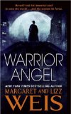 Margaret Wies Lizz Weis 1. Warrior Angel 2. Fallen Angel
