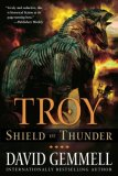 David Gemmell Troy 1. Lord Of The Silver Bow 2. The Shield of Thunder 3. Fall Of Kings with Stella Gemmell