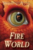 Chris d'Lacey Dragon (David Rain): 1. The Fire Within 2. Icefire 3. Fire Star 4. The Fire Eternal 5. Dark Fire 6. Fire World