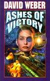 science fiction book reviews David Weber Honor Harrington 7. In Enemy Hands 8. Echoes of Honor 9. Ashes of Victory 10. War of Honor 11. At All Costs 12. Mission of Honor 13. A Rising Thunder