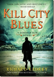 Richard Kadrey Kill City Blues