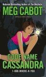 fantasy book reviews Meg Cabot Jenny Carroll 1-800-Where-R-You 1. When Lightning Strikes 2. Code Name Cassandra 3. Safe House 4. Sanctuary 5. Missing You