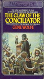 Gene Wolfe The Book of the New Sun 1. The Shadow of the Torturer 2. The Claw of the Conciliator 3. The Sword of the Lictor 4. The Citadel of the Autarch 5. The Urth of the New Sun
