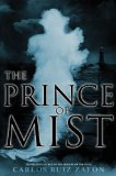 Carlos Ruiz Zafón The Prince Of Mist
