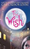 Gail Carson Levine fantasy book reviews: The Wish, The Two Princesses of Bamarre, Fairest, Ever, Ella Enchanted