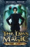 YA fantasy book reviews Michael Pryor The Laws of Magic 1. Blaze Of Glory 2. Heart of Gold 3. Word of Honour 4. Time of Trial 5. Moment of Truth