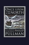 book review Philip Pullman His Dark Materials The Golden Compass, The Subtle Knife, The Amber Spyglass, Lyra's Oxford, Once Upon A Time in the North