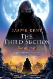 historical fantasy reviews Jasper Kent The Danilov Quintet 1. Twelve 2. Thirteen Years Later 3. The Third Section
