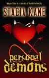 Stacia Kane Megan Chase: 1. Personal Demons 2. Demon Inside