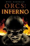 Stan Nicholls Orcs: Bad Blood: Weapons of Magical Destruction 2. Orcs: Army of Shadows 3. Inferno