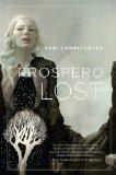 L. Jagi Lamplighter Prospero's Daughter 1. Prospero Lost