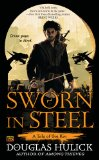 fantasy book reviews Douglas Hulick Tales of the Kin 1. Among Thieves 2. Sworn in Steel