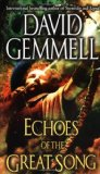 fantasy book reviews David Gemmell Echoes of the Great Song