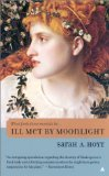 Sarah A Hoyt Shakespearean Fantasies book reviews 1. Ill Met by Moonlight 2. All Night Awake 3. Any Man So Daring