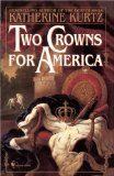 Katherine Kurtz Lammas Night, Two Crowns for America, St. Patrick's Gargoyle
