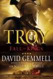 fantasy book reviews David Gemmell Troy 1. Lord Of The Silver Bow 2. The Shield of Thunder 3. Fall Of Kings with Stella Gemmell