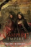 Clay and Susan Griffith Vampire Empire 1. The Greyfriar 2. The Riftwalker