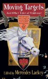 Mercedes Lackey Moving Targets and Other Tales of Valdemar