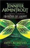 Jennifer Armintrout Lightworld/Darkworld 1. Queene of Light 2. Child of Darkness 3. Veil of Shadows
