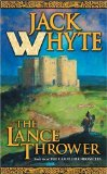 fantasy book reviews Jack Whyte The Camulod Chronicles 8. The Lance Thrower aka Clothar the Frank