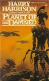 Harry Harrison Brion Brandd 1. Planet of the Damned 2. Planet of No Return