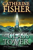 Catherine Fisher The Glass Tower