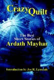 Crazy Quilt: The Best Short Stories of Ardath Mayhar
