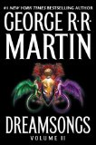 George R.R. Martin Dreamsongs I Dreamsongs II