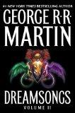 George R.R. Martin Dreamsongs I Dreamsongs II
