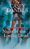 Pepper Martin Mysteries Casey Daniels fantasy book reviews 1. Don of the Dead 2. The Chick and the Dead 3. Tombs of Endearment 4. Night of the Loving Dead 5. Dead Man Talking