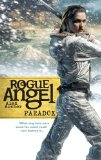 Alex Archer Rogue Angel 17. Eternal Journey 18. Sacrifice 19. Seeker's Curse 20. Footprints 21. Paradox 22. The Spirit Banner