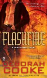 Deborah Cooke Dragonfire 6. Darkfire Kiss 7. Flashfire
