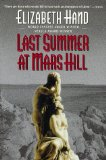 book review Elizabeth Hand Last Summer at Mars Hill
