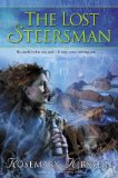 Rosemary Kirstein 1. The Steerswoman 2. The Outskirter's Secret 3. The Lost Steersman 4. The Language of Power