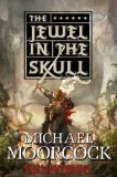 fantasy book reviews Michael Moorcock The Eternal Champion: Hawkmoon 1. The Jewel in the Skull