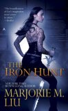 Marjorie M Liu Hunter Kiss 1. The Iron Hunt 2. Darkness Calls