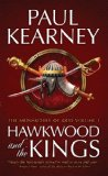 fantasy book reviews Paul Kearney The Monarchies of God 1. Hawkwood and the Kings