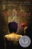 A Resurrection of Magic Kathleen Duey 1. Skin Hunger 2. Sacred Scars