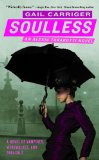 Gail Carriger The Parasol Protectorate 1. Soulless 2. Changeless