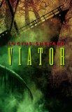 Lucius Shepard Viator