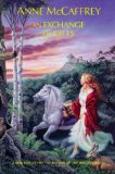 Anne McCaffrey fantasy book reviews If Wishes Were Horses, No One Noticed the Cat, An Exchange of Gifts