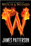 James Patterson 1. Witch and Wizard 2. The Gift Battle for Shadowland