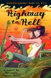 Rosemary Clement-Moore Maggie Quinn: 1. Prom Dates from Hell 2. Hell Week 3. Highway to Hell